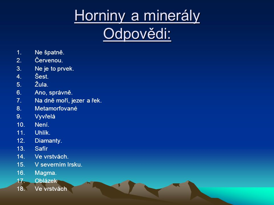 Horniny a minerály Odpovědi: