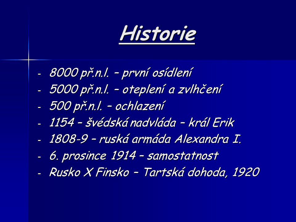 Historie 8000 př.n.l. – první osídlení