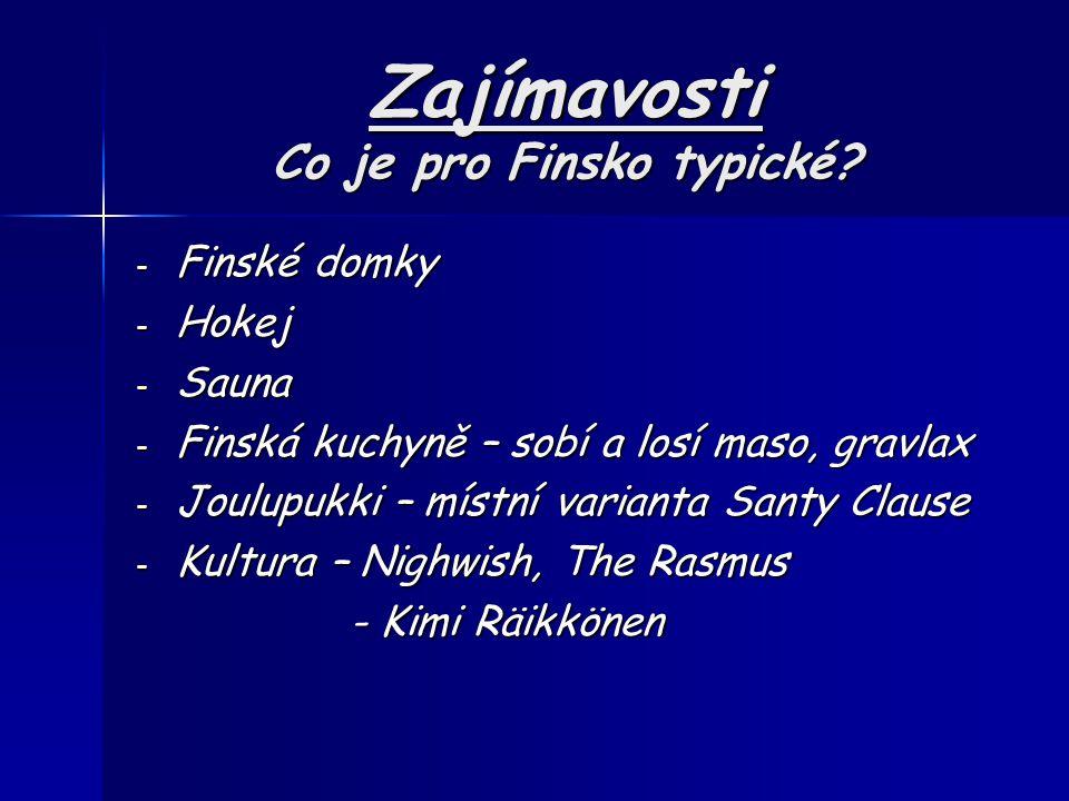 Zajímavosti Co je pro Finsko typické