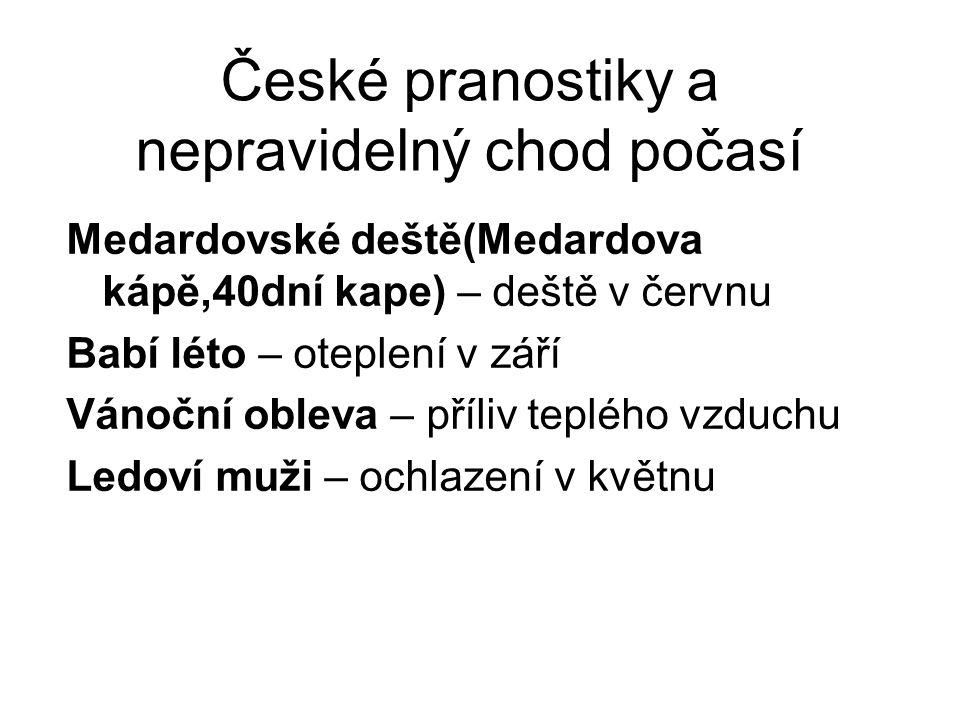 České pranostiky a nepravidelný chod počasí