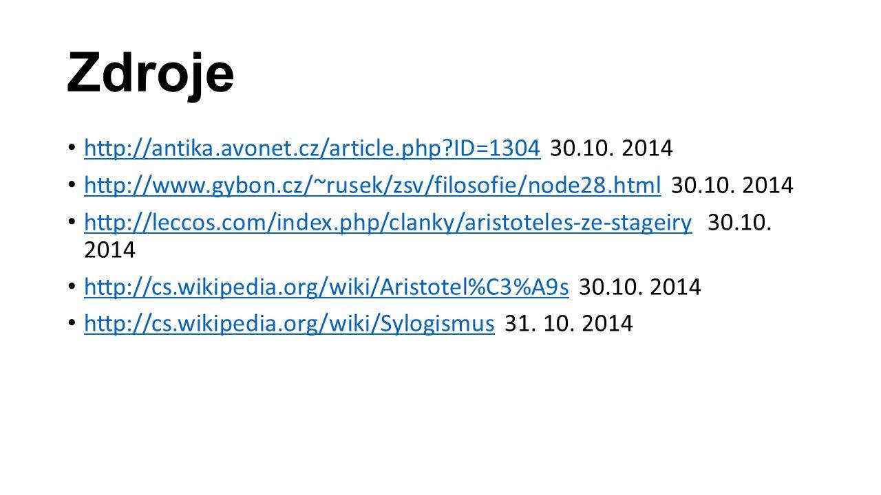 Zdroje http://antika.avonet.cz/article.php ID=1304 30.10. 2014