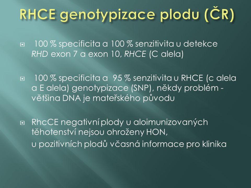 RHCE genotypizace plodu (ČR)