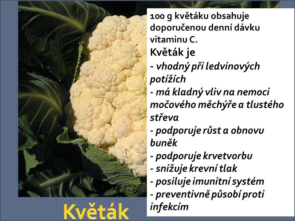 100 g květáku obsahuje doporučenou denní dávku vitaminu C