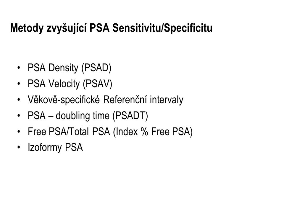 Metody zvyšující PSA Sensitivitu/Specificitu
