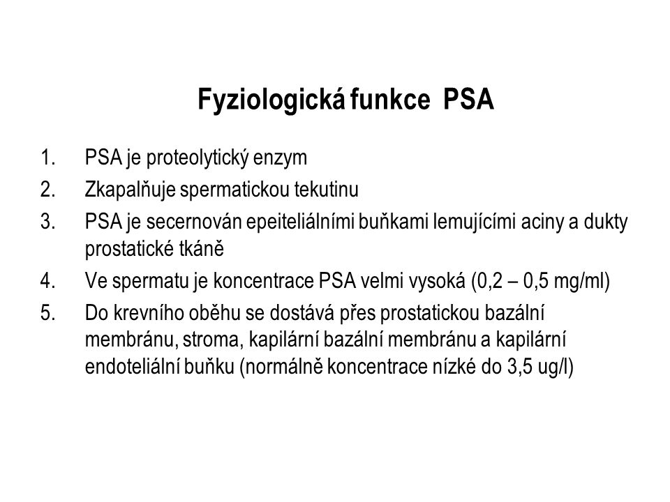 Fyziologická funkce PSA