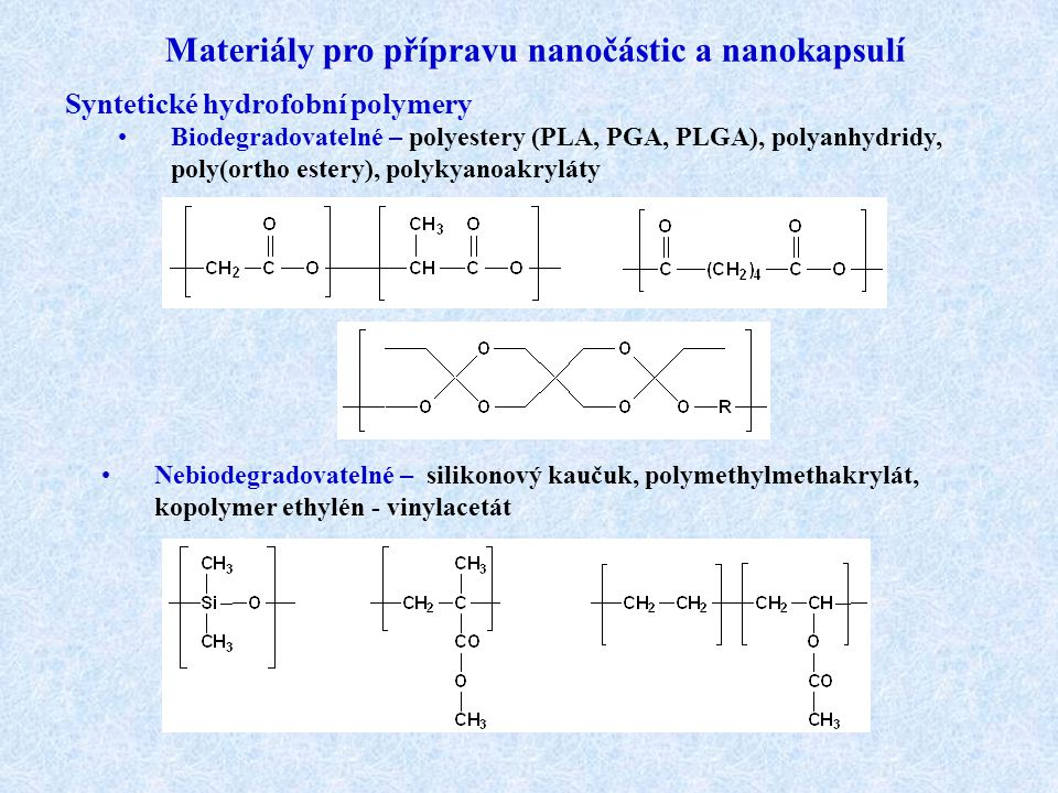 Materiály pro přípravu nanočástic a nanokapsulí