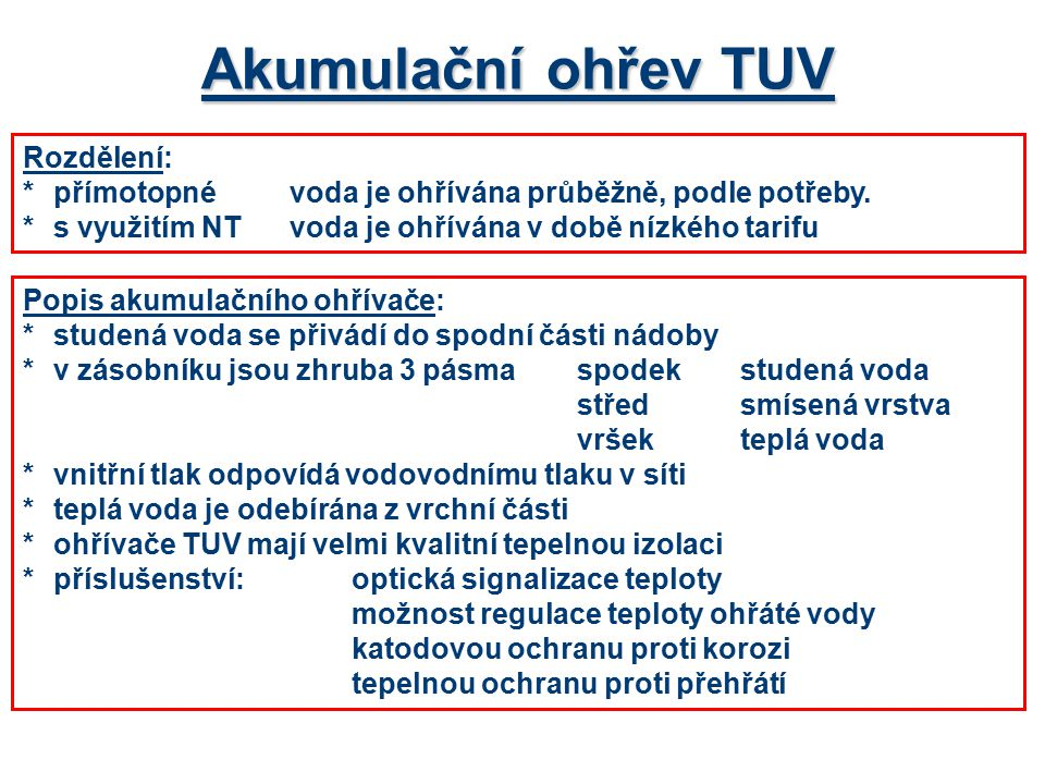 Akumulační ohřev TUV Rozdělení: