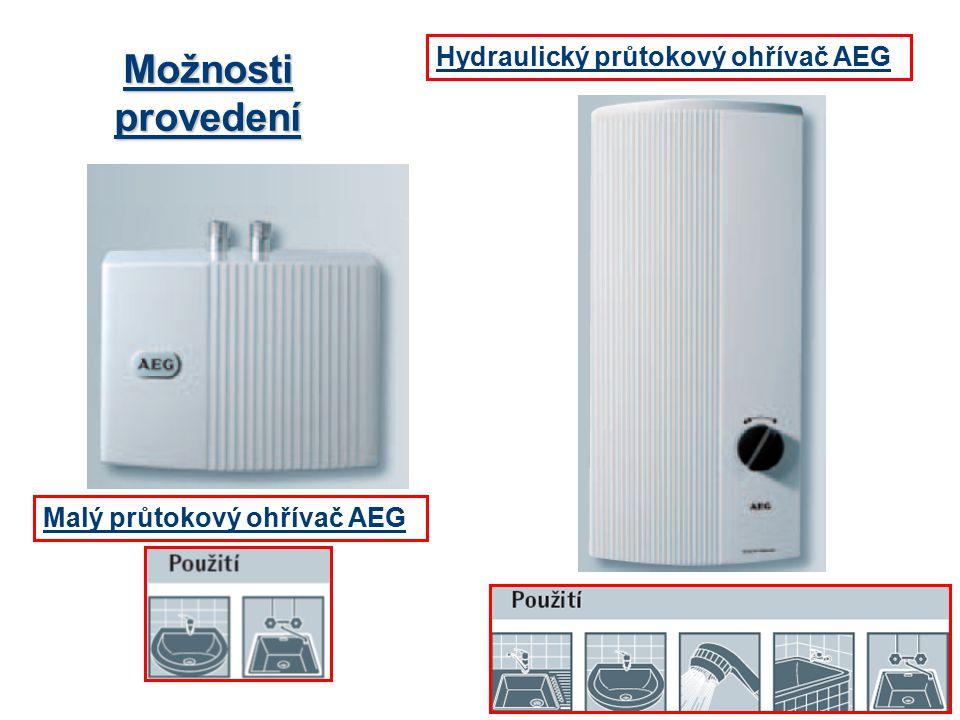 Možnosti provedení Hydraulický průtokový ohřívač AEG