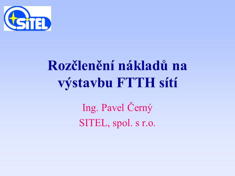 Rozčlenění nákladů na výstavbu FTTH sítí