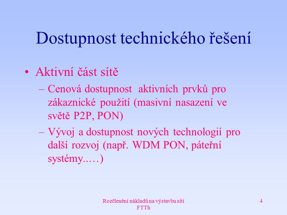 Dostupnost technického řešení