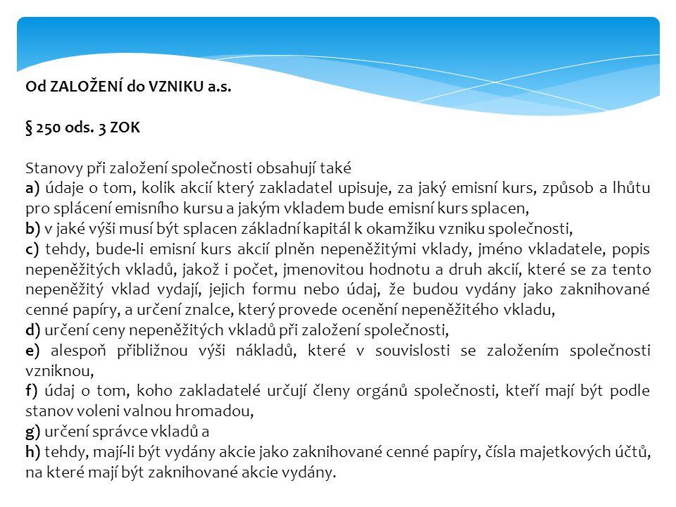 Od ZALOŽENÍ do VZNIKU a.s.