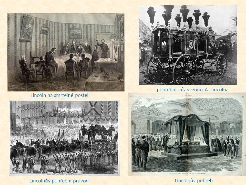 pohřební vůz vezoucí A. Lincolna Lincoln na smrtelné posteli