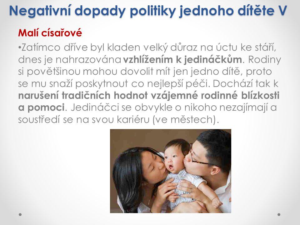 Negativní dopady politiky jednoho dítěte V
