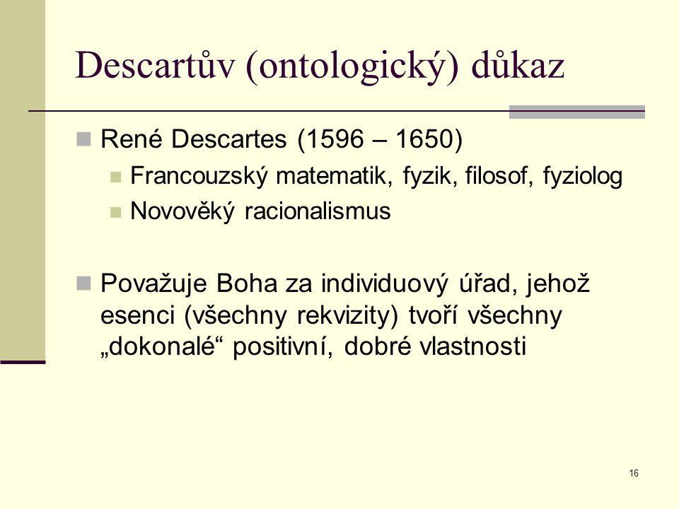Descartův (ontologický) důkaz