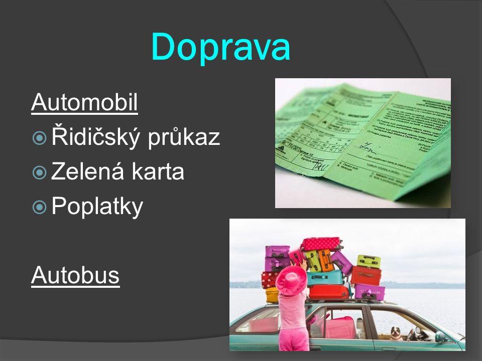 Doprava Automobil Řidičský průkaz Zelená karta Poplatky Autobus