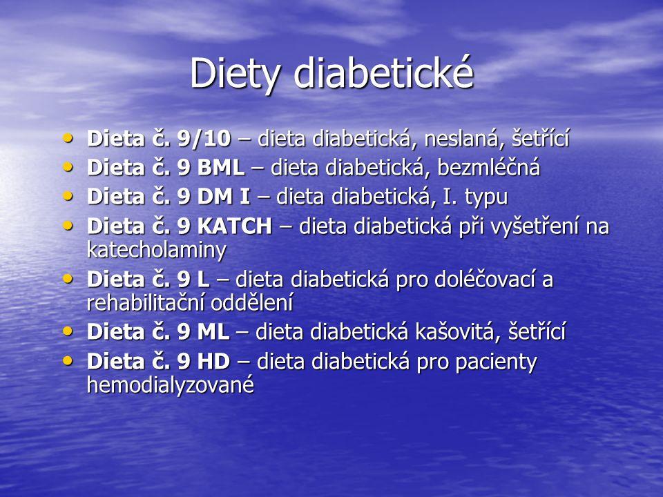 Diety diabetické Dieta č. 9/10 – dieta diabetická, neslaná, šetřící