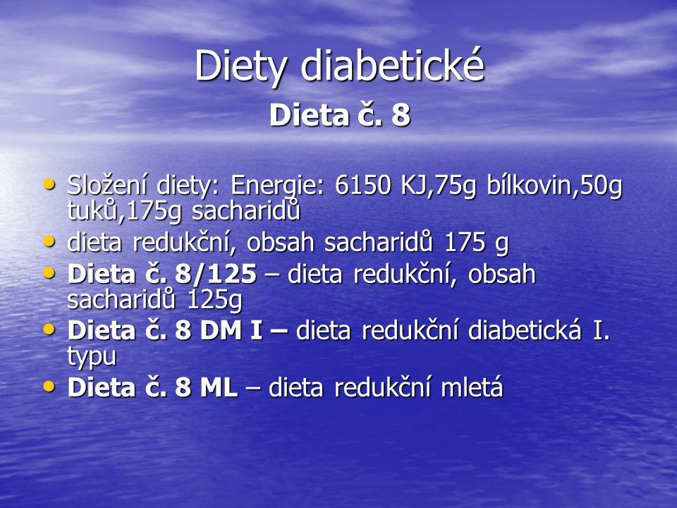 Diety diabetické Dieta č. 8