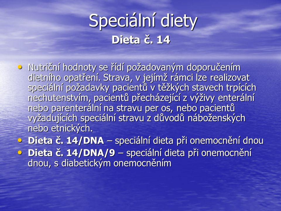 Speciální diety Dieta č. 14