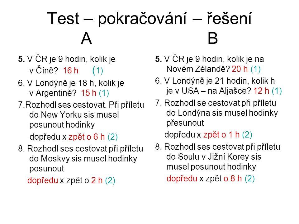Test – pokračování – řešení A B