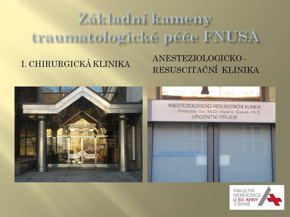Základní kameny traumatologické péče FNUSA