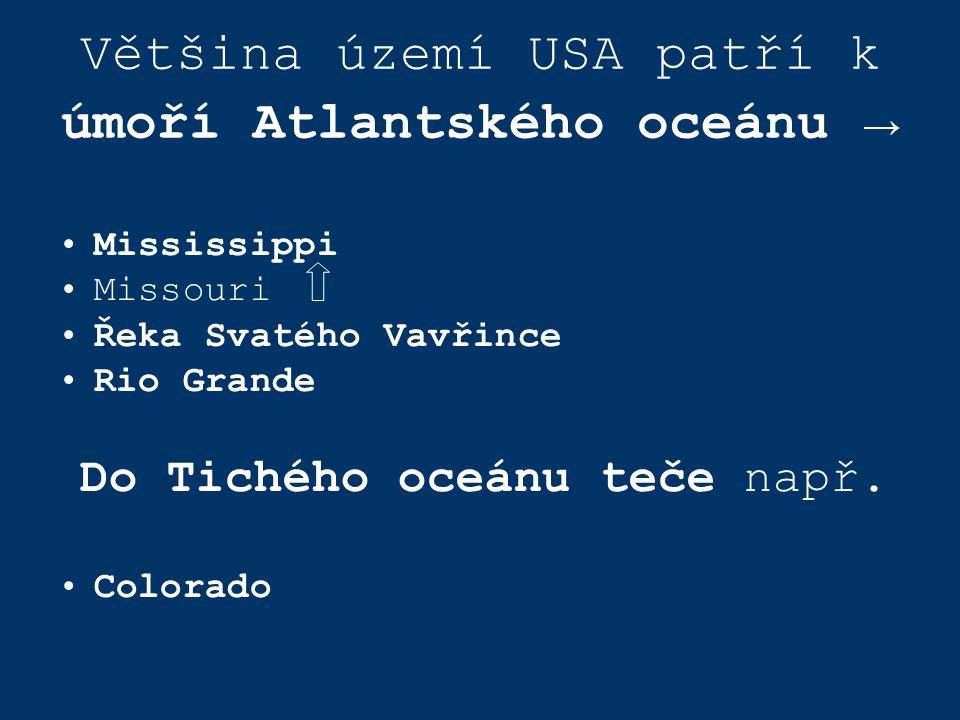 Většina území USA patří k úmoří Atlantského oceánu →