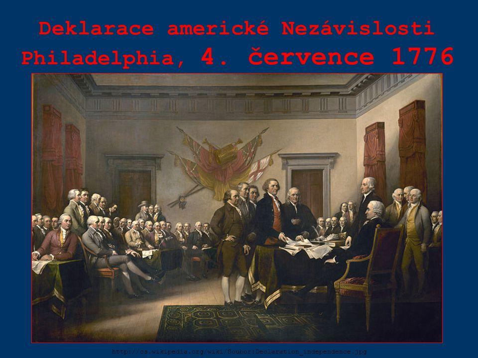 Deklarace americké Nezávislosti Philadelphia, 4. července 1776
