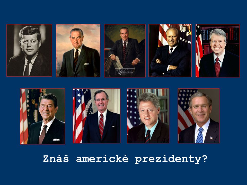 Znáš americké prezidenty