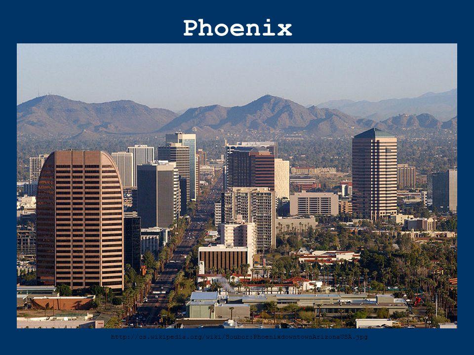 Phoenix http://cs.wikipedia.org/wiki/Soubor:PhoenixdowntownArizonaUSA.jpg