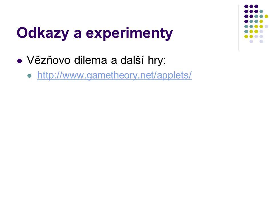 Odkazy a experimenty Vězňovo dilema a další hry: