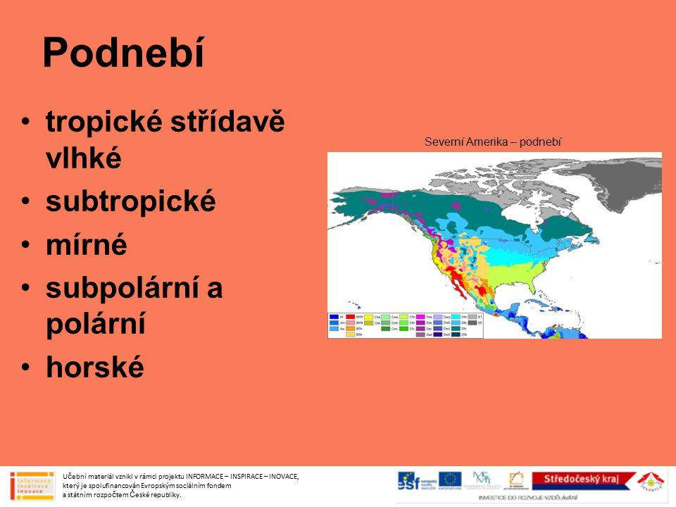 Podnebí tropické střídavě vlhké subtropické mírné subpolární a polární