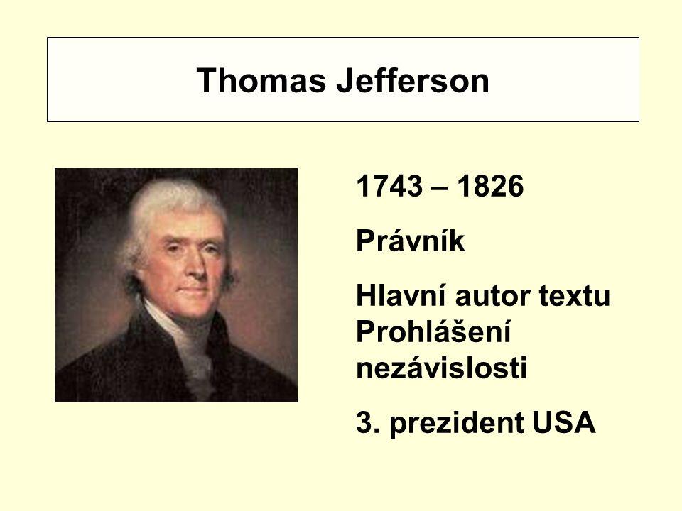 Thomas Jefferson 1743 – 1826 Právník