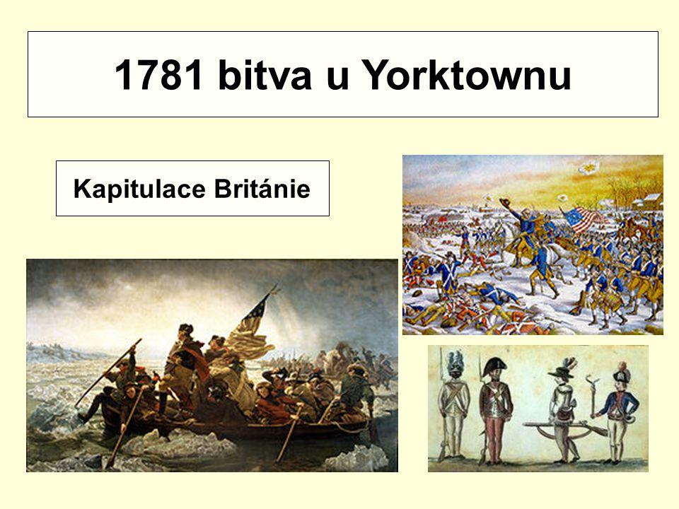 1781 bitva u Yorktownu Kapitulace Británie