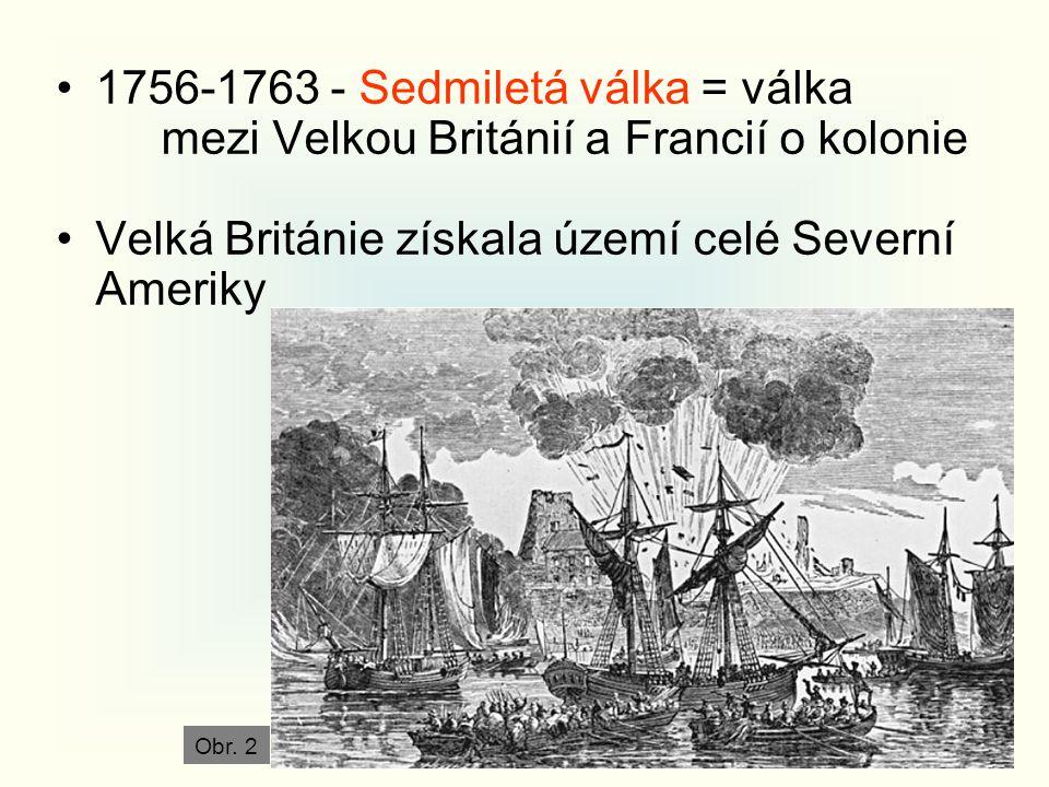 Velká Británie získala území celé Severní Ameriky