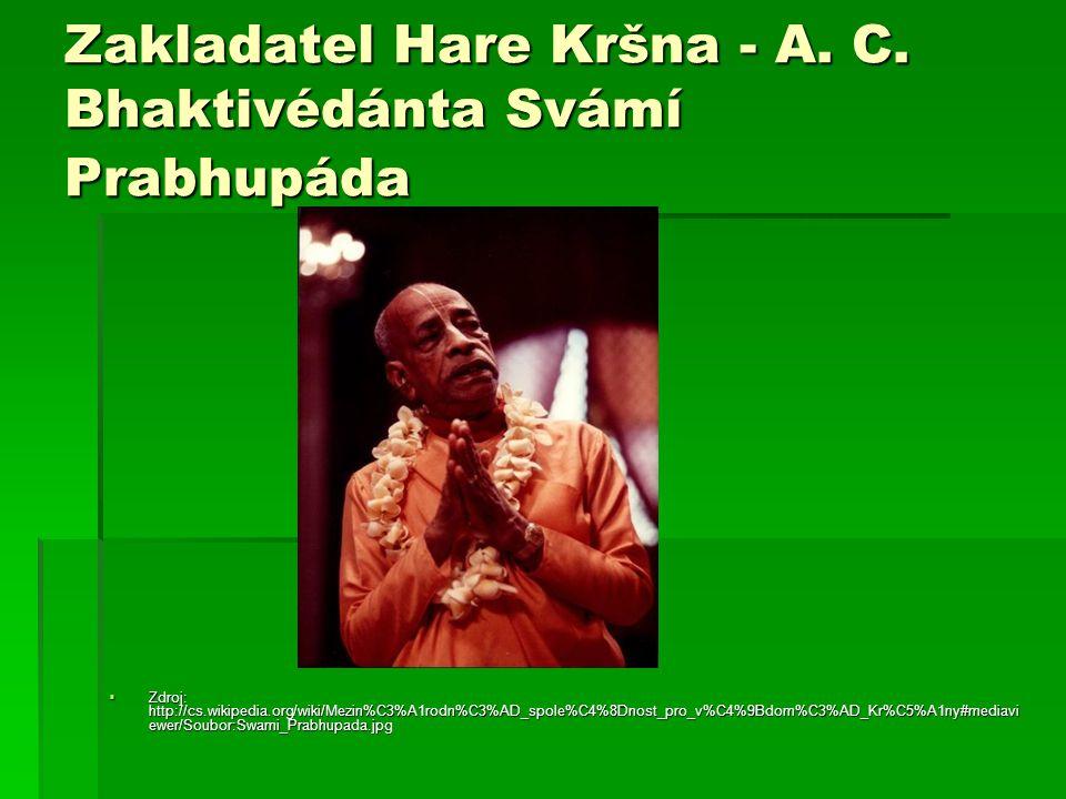 Zakladatel Hare Kršna - A. C. Bhaktivédánta Svámí Prabhupáda