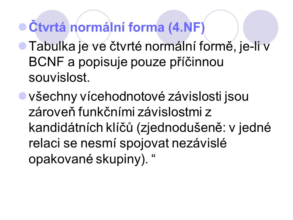 Čtvrtá normální forma (4.NF)