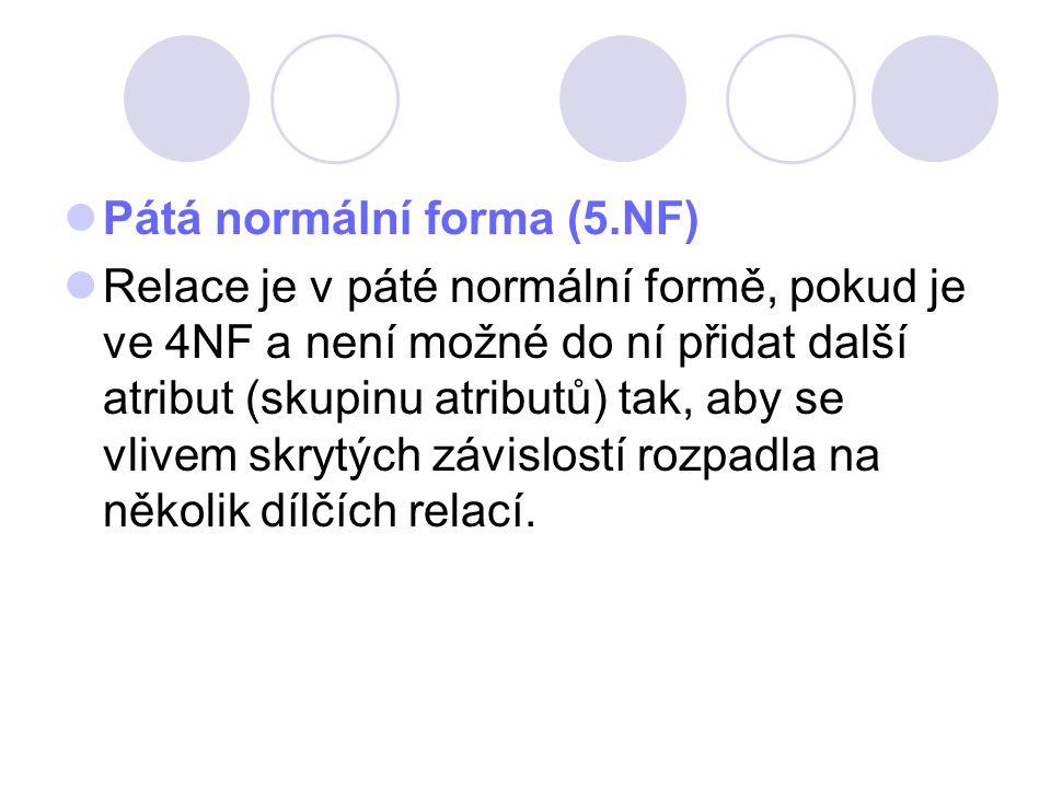 Pátá normální forma (5.NF)