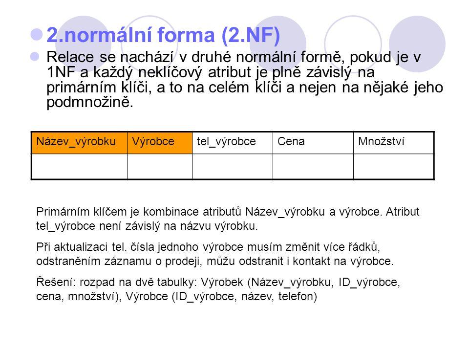 2.normální forma (2.NF)