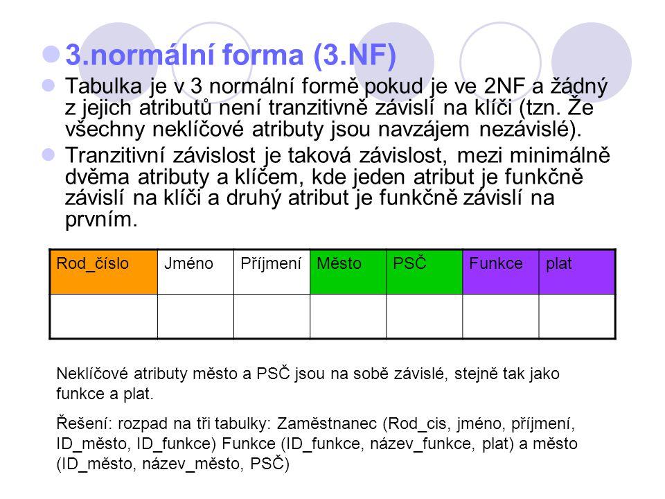 3.normální forma (3.NF)