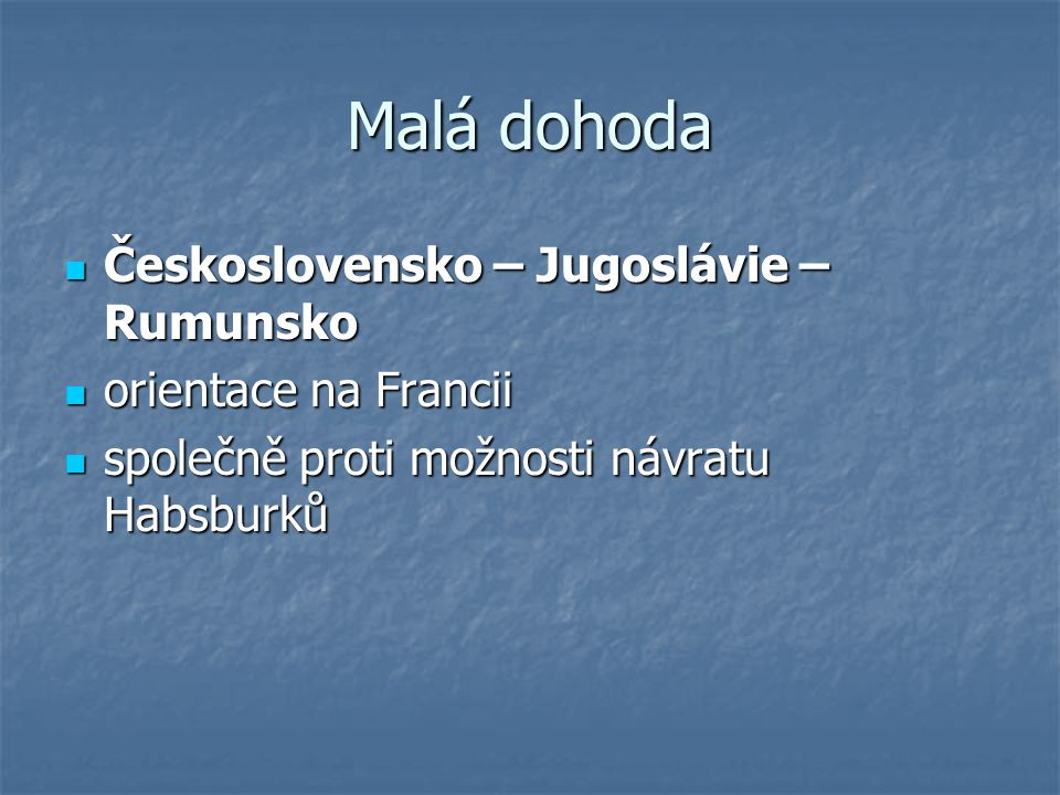 Malá dohoda Československo – Jugoslávie – Rumunsko