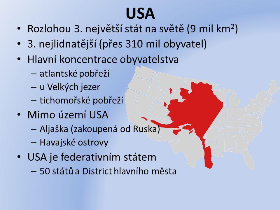 USA Rozlohou 3. největší stát na světě (9 mil km2)