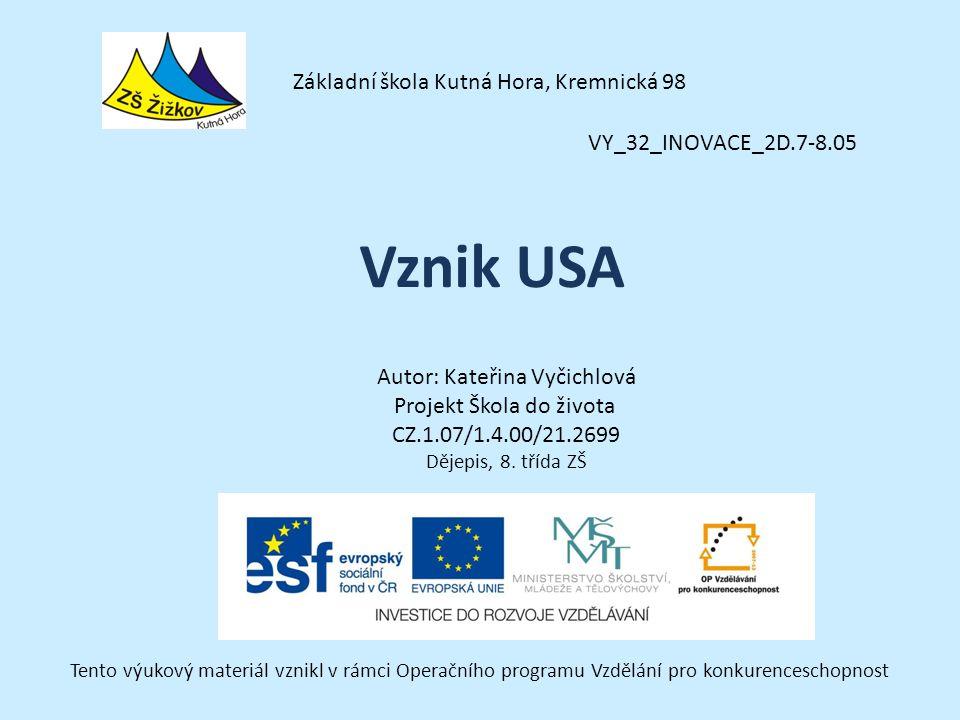 Vznik USA Základní škola Kutná Hora, Kremnická 98