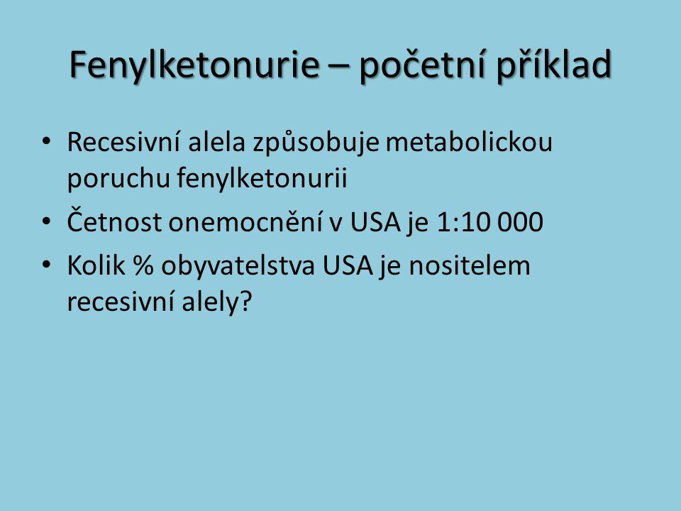 Fenylketonurie – početní příklad