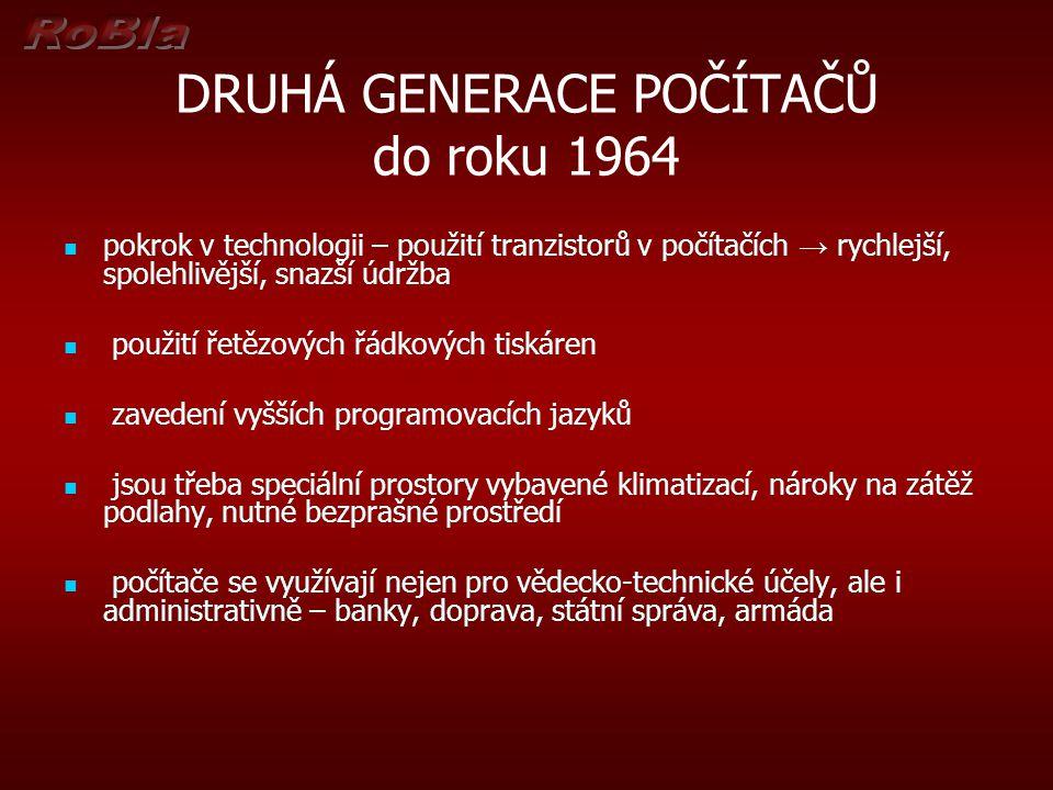 DRUHÁ GENERACE POČÍTAČŮ do roku 1964