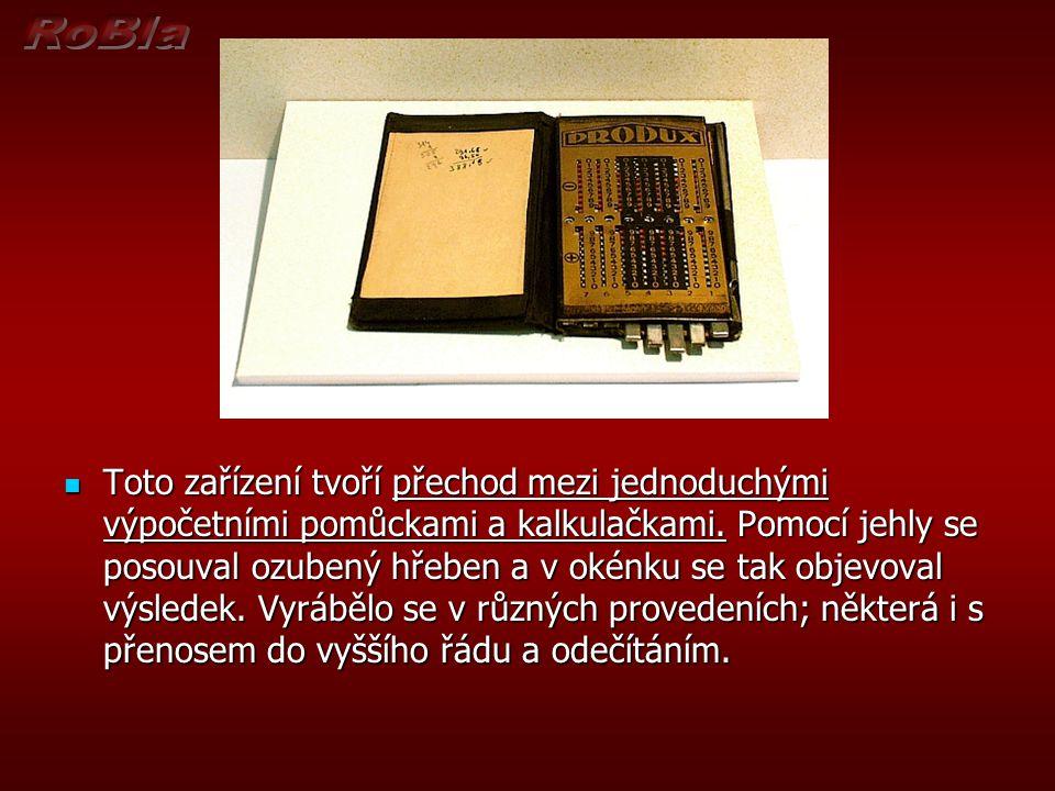Toto zařízení tvoří přechod mezi jednoduchými výpočetními pomůckami a kalkulačkami.