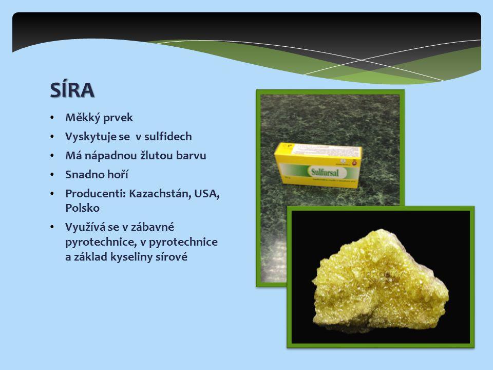 SÍRA Měkký prvek Vyskytuje se v sulfidech Má nápadnou žlutou barvu