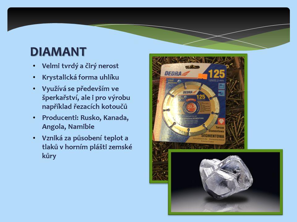DIAMANT Velmi tvrdý a čirý nerost Krystalická forma uhlíku