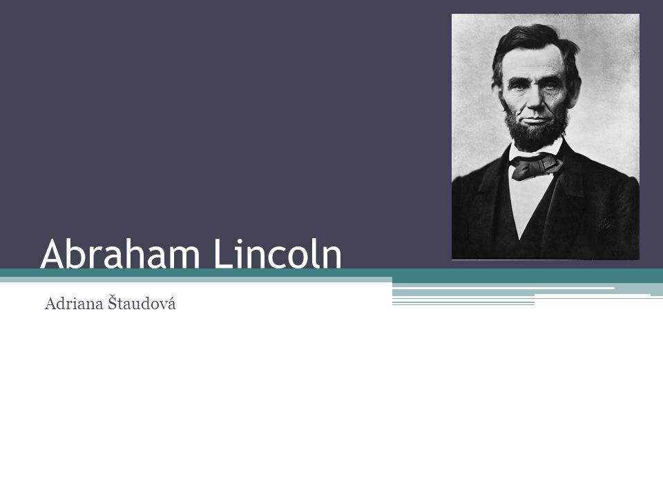 Abraham Lincoln Adriana Štaudová