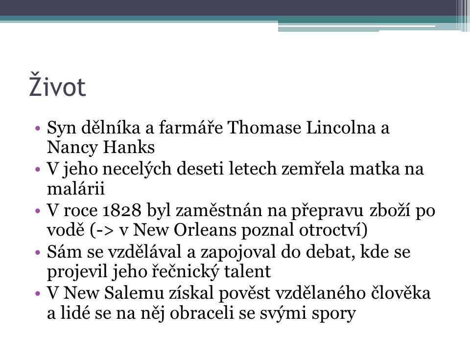 Život Syn dělníka a farmáře Thomase Lincolna a Nancy Hanks