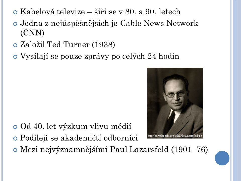 Kabelová televize – šíří se v 80. a 90. letech