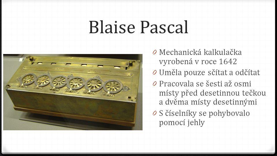 Blaise Pascal Mechanická kalkulačka vyrobená v roce 1642